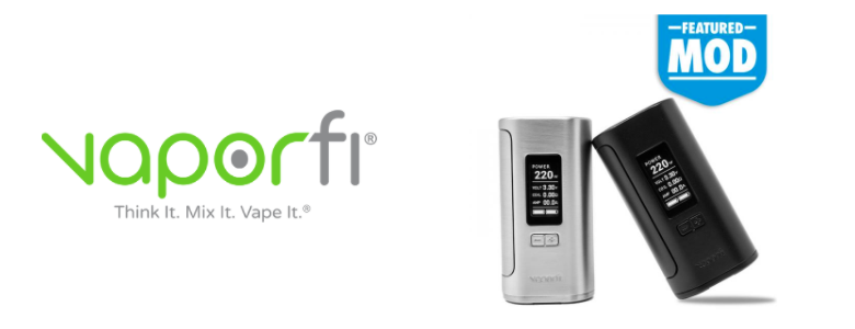 Introducing the VaporFi V-Grip 220W Mod! | VaporFi