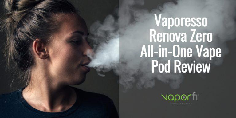 Vaporesso Renova Zero All-in-One Vape Pod Review