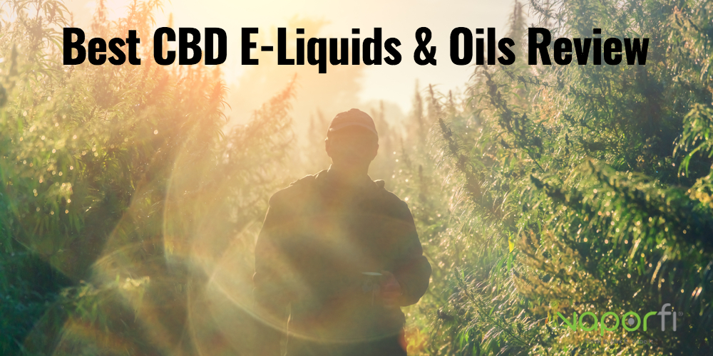 Best CBD E-Liquids & Oils Guide