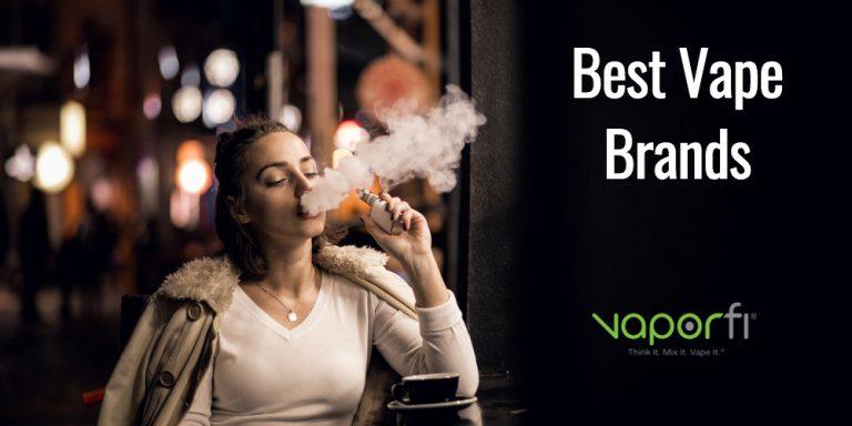 The Best Vape Brands & Devices for 2020   VaporFi
