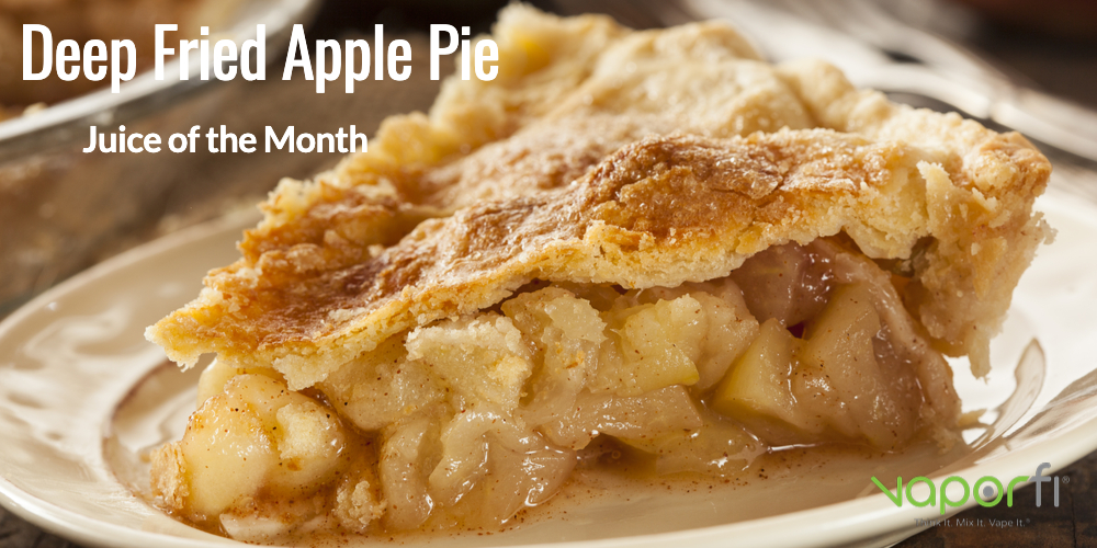Deep Fried Apple Pie is the Juice of the Month