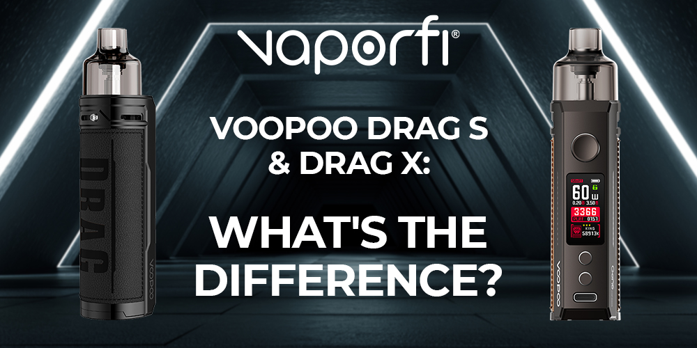 VooPoo Drag S and Drag X: What's The Difference?