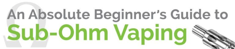 Beginner's Guide to Sub-Ohm Vaping