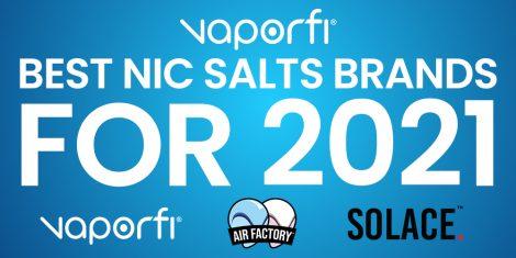 Best Nic Salt Brands