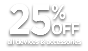 New Years Sale 25% Off Devices & Accessories